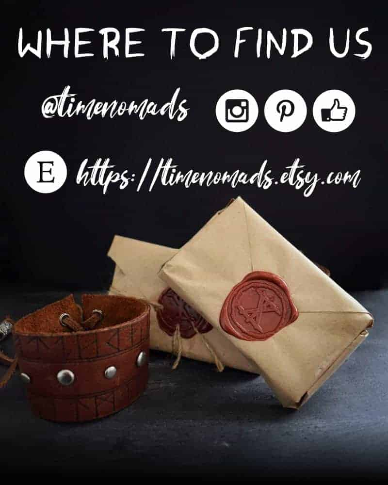 Where to find us | Social Media @timenomads | Etsy: timenomads.etsy.com